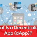 What is a Decentralized Application (dApp)? dApp Examples in 2018