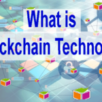 What is Blockchain Technology in 2018 | Future of Blockchain Technology